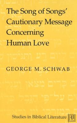 Bertrand.pt - The Song Of Songs' Cautionary Message Concerning Human Love