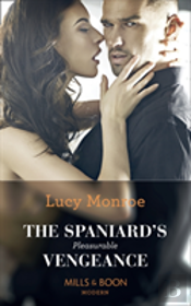 The Spaniard'S Pleasurable Vengeance