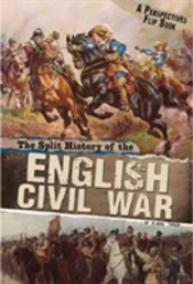 The Split History Of The English Civil War
