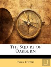 The Squire Of Oakburn
