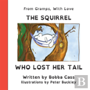 The Squirrel Who Lost Her Tail