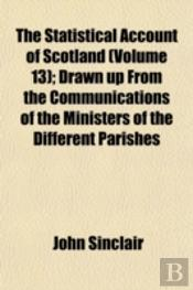 The Statistical Account Of Scotland (Vol