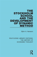 The Stockholm School And The Development Of Dynamic Method