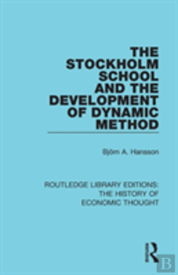 Bertrand.pt - The Stockholm School And The Development Of Dynamic Method