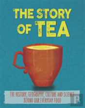 The Story Of Food: Tea