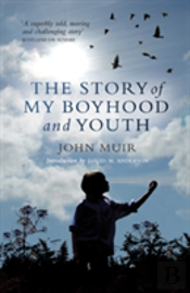 The Story Of My Boyhood And Youth