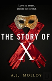 The Story Of X