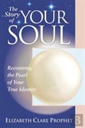 The Story Of Your Soul