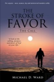 The Stroke Of Favor: The Call