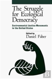 The Struggle For Ecological Democracy