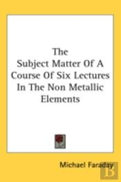 The Subject Matter Of A Course Of Six Le