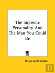 The Supreme Personality And The Man You Could Be