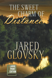 The Sweet Charm Of Distance