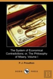 The System Of Economical Contradictions;