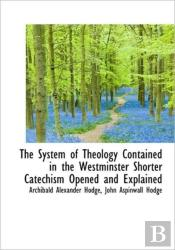 The System Of Theology Contained In The