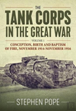 Bertrand.pt - The Tank Corps In The Great War