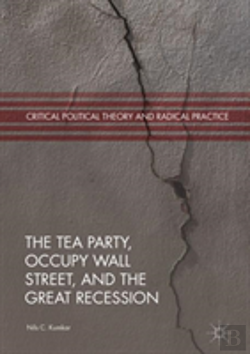 Bertrand.pt - The Tea Party And Occupy Wall Street, Social Class And The Great Recession
