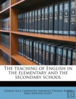 Bertrand.pt - The Teaching Of English In The Elementary And The Secondary School