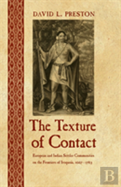 The Texture Of Contact: European And Ind