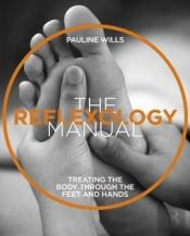 The The Reflexology Manual
