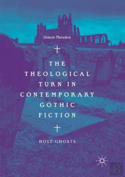 Bertrand.pt - The Theological Turn In Contemporary Gothic Fiction