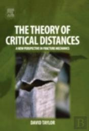The Theory Of Critical Distances