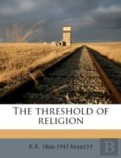 The Threshold Of Religion
