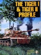The Tiger I And Tiger Ii Profile