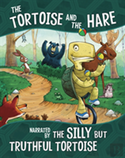 Bertrand.pt - The Tortoise And The Hare, Narrated By The Silly But Truthful Tortoise