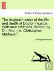 The Tragicall History Of The Life And De