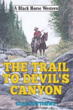 The Trail To Devil'S Canyon