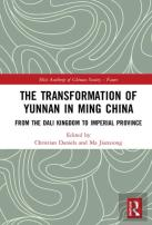 The Transformation Of Yunnan In Ming China