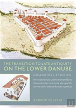 Bertrand.pt - The Transition To Late Antiquity On The Lower Danube