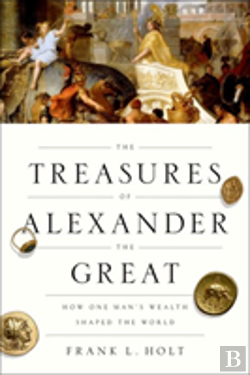 Bertrand.pt - The Treasures Of Alexander The Great