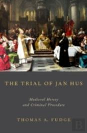 The Trial Of Jan Hus