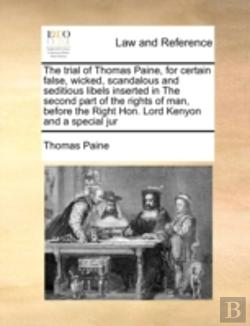 Bertrand.pt - The Trial Of Thomas Paine, For Certain F