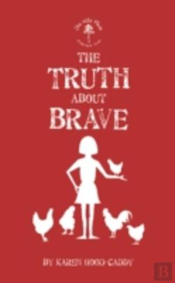 Bertrand.pt - The Truth About Brave