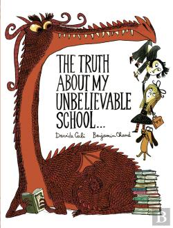 Bertrand.pt - The Truth About My Unbelievable School . . .
