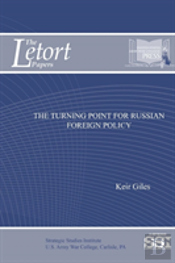 The Turning Point For Russian Foreign Policy