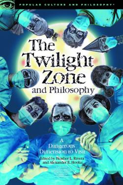 Bertrand.pt - The Twilight Zone And Philosophy