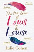 The Two Lives of Louis & Louise