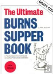 The Ultimate Burns Supper Book