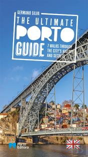 The Ultimate Porto Guide