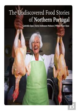 Bertrand.pt - The Undiscovered Food Stories Of Northern Portugal