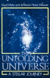 The Unfolding Universe