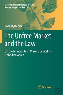 Bertrand.pt - The Unfree Market And The Law