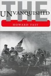 The Unvanquished, The