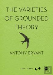The Varieties Of Grounded Theory