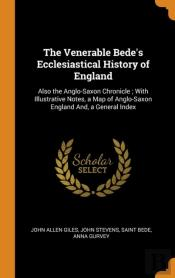 The Venerable Bede'S Ecclesiastical History Of England