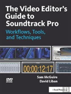 Bertrand.pt - The Video Editor'S Guide To Soundtrack Pro